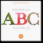 ABC - Animaux | Christopher Evans | Ah !  Éditions